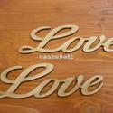 Natúr fa Love felirat 15cm 2db/csomag, Dekorációs kellékek, Díszíthető tárgyak, Famegmunkálás, Mindenmás, Natúr fa Love felirat 15cm 2db/csomag  Méret 15*5cm vastagság:3mm  Figyelj! Csomag ár!  Személyes á..., Alkotók boltja