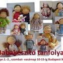 Waldorf baba készítő workshop- sk. baba akár húsvéti ajándéknak, Tanfolyamok, táborok, Bábkészítés, mackóvarrás, Varrás, Kötés, horgolás, A workshop 2017. aug.5.-6.-n, szombat, vasárnap 10-15-ig tart. Helyszíne házunk szuterénhelyisége B..., Alkotók boltja