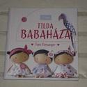 Tilda Babaháza, Könyv, újság, Mindenmás, Tone Finnanger   Tilda Babaháza c. könyve, Alkotók boltja