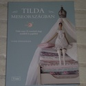 Tilda Meseországban, Könyv, újság, Mindenmás, Tone Finnanger   Tilda Meseországban c. könyve, Alkotók boltja