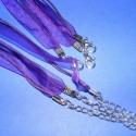 Organza nyaklánc alap (4. minta/3 db) - lila, Gyöngy, ékszerkellék, Egyéb alkatrész, Organza nyaklánc alap (4. minta) - lila  Nyaklánc alap szerelt: kapoccsal és lánchosszabbítóva..., Alkotók boltja