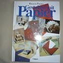 Német nyelvű kreatív könyv, Könyv, újság, Használt könyv, Papírművészet, 1996. kiadású  A/4-s méretű,132 oldalas.         , Alkotók boltja