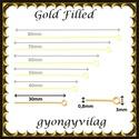 Gold  Filled szerelőpálca hurkos végű  30  x 0,8mm-es, Gyöngy, ékszerkellék, Egyéb alkatrész, , Alkotók boltja