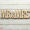 Mr and Mrs lézervágott felirat esküvőre, Fa, Dekorációs kellékek, Virágkötészet, a felirat mérete:  10,5x3cm Akrillal festhető  A terméket a felorolt postaköltségeken tudom eljutta..., Alkotók boltja