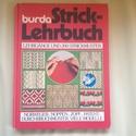 BURDA - STRICK- LEHRBUCH, Könyv, újság, Használt könyv, Hímzés, Gazdagon illusztrált könyv- német nyelvű., Alkotók boltja