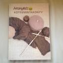 Moldován Katalin- Kötésmintakönyv, Könyv, újság, Használt könyv, Hímzés, A könyv segítséget, ötleteket nyújt a kézimunkázóknak.  , Alkotók boltja