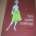 Női szabó szakrajz, Könyv, újság, Rajzos útmutató a női ruha varrásához. Megkímélt újszerű állapotban., Alkotók boltja