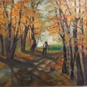 Ősz a Bakonyban, Dekorációs kellékek, Festett tárgyak, festészet, A festmény túrázót ábrázol az őszi színkavalkádban, a természet szeretét, örökkévalóságát tükrözi, ..., Alkotók boltja