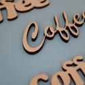Coffee vegyes felirat, Fa, Dekorációs kellékek, Famegmunkálás, Coffee felirat kétféle betűtípussal festhető, ragasztható, dobozra, kartonra... 3 mm-es natúr réteg..., Alkotók boltja