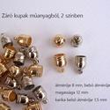 Végzáró kupak, Gyöngy, ékszerkellék, Egyéb alkatrész, Végzáró kupak Anyaga műanyag arany és ezüst színben mérete 12 x 8 mm Az ár 1 darabra vonatk..., Alkotók boltja